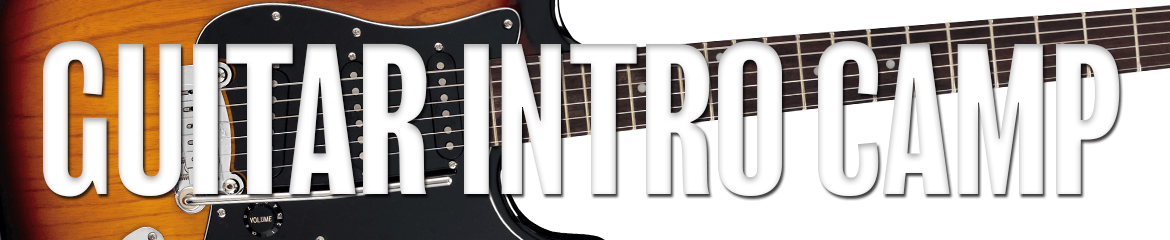 Guitar Intro Camp - Guitar Summer Camp for Ages 7-9 and 10-12